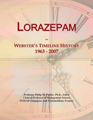 Lorazepam: Webster's Timeline History, 1963 - 2007