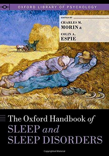 The Oxford Handbook of Sleep and Sleep Disorders (Oxford Library of Psychology)