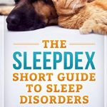 The Sleepdex Short Guide to Sleep Disorders