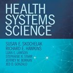 Health Systems Science, 1e (Ama Education Constortium)