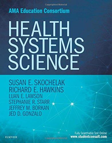 Health Systems Science, 1e (Ama Education Constortium)