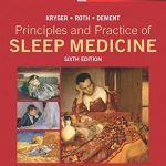 Principles and Practice of Sleep Medicine, 6e