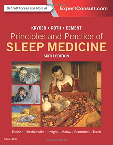 Principles and Practice of Sleep Medicine, 6e