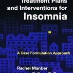 Treatment Plans and Interventions for Insomnia: A Case Formulation Approach (Treatment Plans and Interventions for Evidence-Based Psychot)