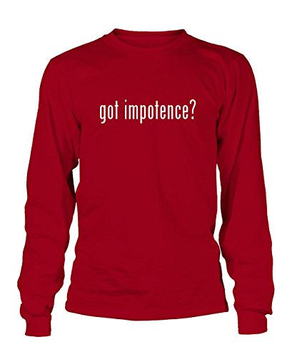 got impotence? Men's Adult Long Sleeve T-Shirt, Red, XX-Large