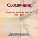 Clomiphene: Webster's Timeline History, 1965 – 2007