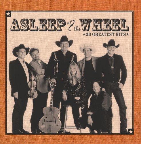 Asleep at the Wheel - 20 Greatest Hits
