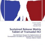 Sustained Release Matrix Tablet of Tramadol HCl: Box-Behnken Design For Optimization of Formulation Variables of Tramadol HCl Sustained Release Matrix Tablet