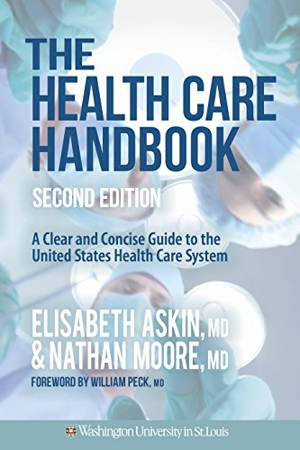 The Health Care Handbook: A Clear and Concise Guide to the United States Health Care System, 2nd Edition