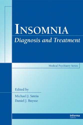 Insomnia: Diagnosis and Treatment (Medical Psychiatry Series)
