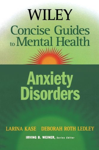 Anxiety Disorders (Wiley Concise Guides to Mental Health)